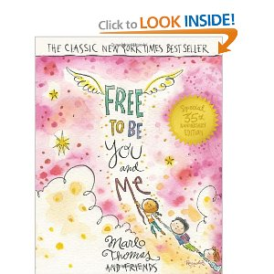 Free to be, you and me book